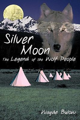 Silver Moon: The Legend of the Wolf People 9781440144264