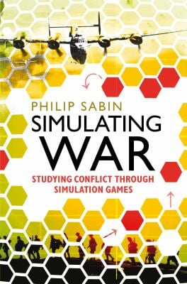Simulating War: Studying Conflict Through Simulation Games 9781441185587