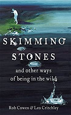 Skimming Stones: And Other Ways of Being in the Wild 9781444735987
