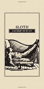 Sloth: A Dictionary for the Lazy 9781440528064