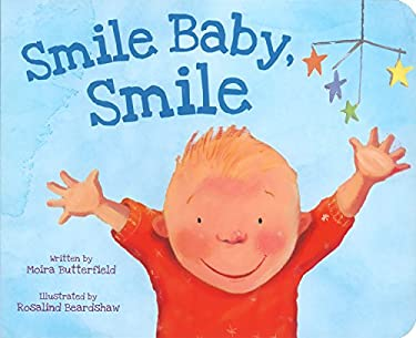 Smile Baby, Smile 9781445484891