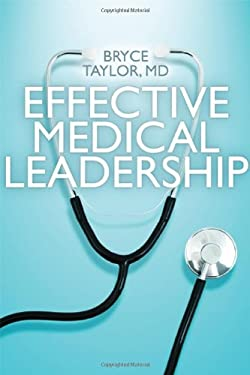 Effective Medical Leadership 9781442642003