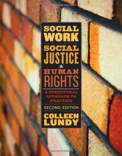 Social Work, Social Justice, & Human Rights: A Structural Approach to Practice 9781442600393