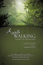 Spirits Walking: Stories of Appalachia