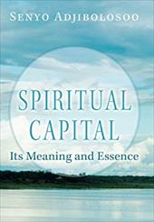 Spiritual Capital: Its Meaning and Essence 20734477