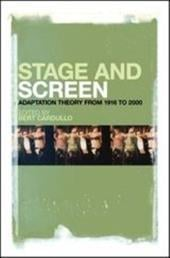 Stage and Screen: Adaptation Theory from 1916 to 2000