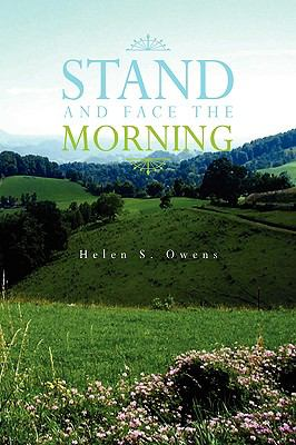 Stand and Face the Morning 9781441527899
