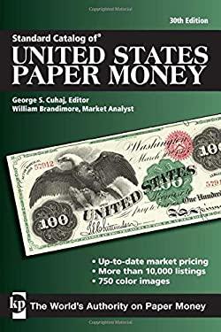 Standard Catalog of United States Paper Money 9781440217005