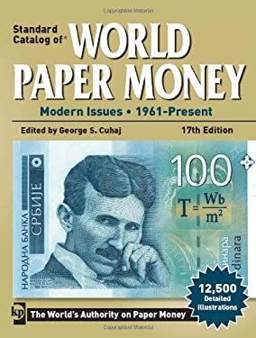 Standard Catalog of World Paper Money: Modern Issues, 1961-Present 9781440215841