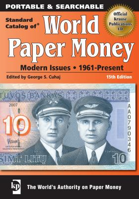 Standard Catalog of World Paper Money: Modern Issues: 1961-Present 9781440203800