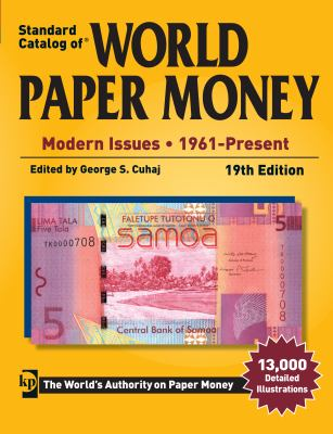 Standard Catalog of World Paper Money - Modern Issues: 1961-Present 9781440235719
