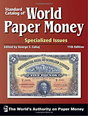 Standard Catalog of World Paper Money: Specialized Issues 9781440204500