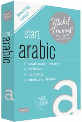 Start Arabic with the Michel Thomas Method 9781444139174