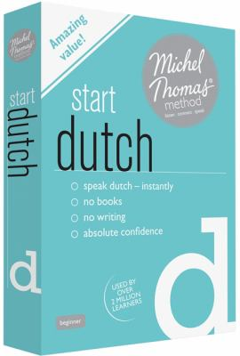 Start Dutch with the Michel Thomas Method 9781444139167