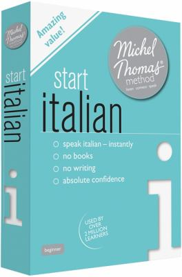 Start Italian with the Michel Thomas Method 9781444133103