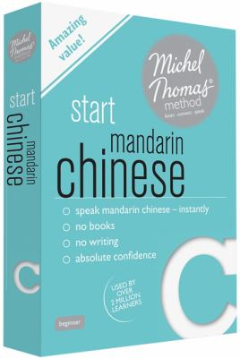 Start Mandarin Chinese with the Michel Thomas Method 9781444139198