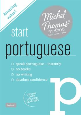 Start Portuguese with the Michel Thomas Method 9781444139136