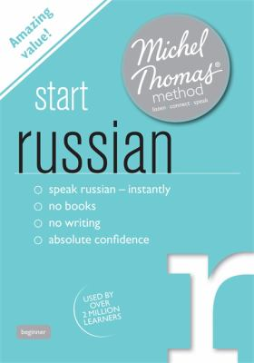 Start Russian with the Michel Thomas Method 9781444139143