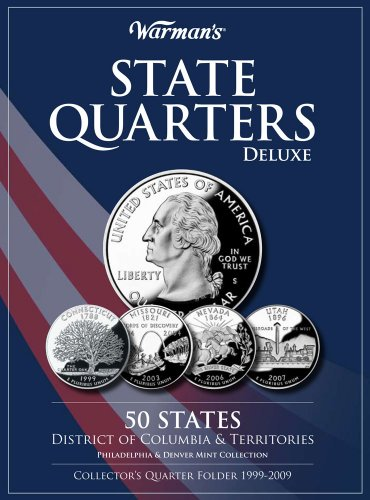 State Quarters Deluxe 50 States, District of Columbia & Territories: Philadelphia & Denver Mint Collection: Collector's Quarter Folder 1999-2009 9781440212949