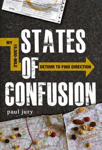 States of Confusion: My 19,000-Mile Detour to Find Direction 9781440512780