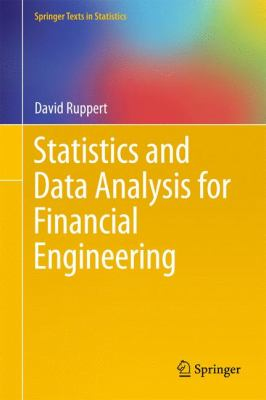 Statistics and Data Analysis for Financial Engineering 9781441977861