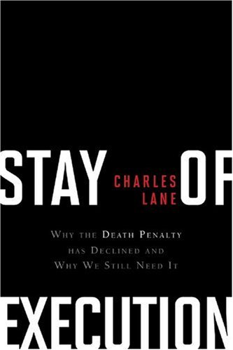 Stay of Execution: Saving the Death Penalty from Itself 9781442203785