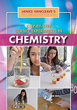 Step-By-Step Science Experiments in Chemistry 9781448869817