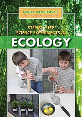 Step-By-Step Science Experiments in Ecology 9781448869800
