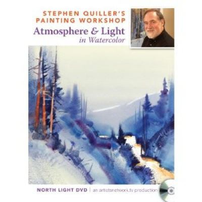 Stephen Quiller's Painting Workshop - Atmosphere & Light in Watercolor 9781440324154