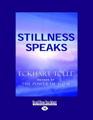 Stillness Speaks (Easyread Large Edition)