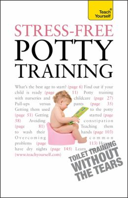 Stress-Free Potty Training 9781444107494