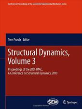 Structural Dynamics, Volume 3: Proceedings of the 28th iMac, a Conference on Structural Dynamics, 2010 13185020