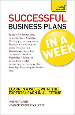 Successful Business Plans in a Week a Teach Yourself Guide 9781444158779