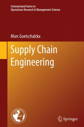 Supply Chain Engineering 9781441965110