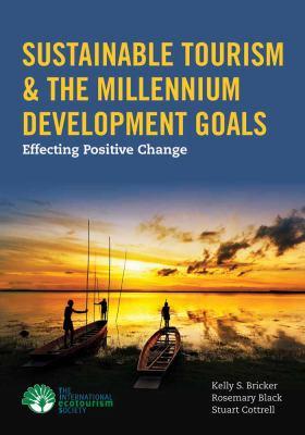 Sustainable Tourism & the Millennium Development Goals 9781449628239