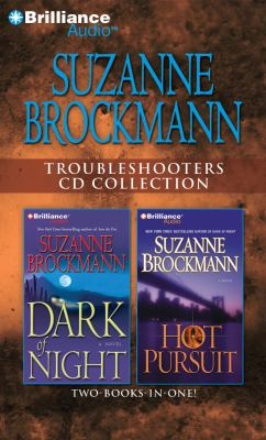 Suzanne Brockmann Troubleshooters CD Collection 3: Dark of Night, Hot Pursuit