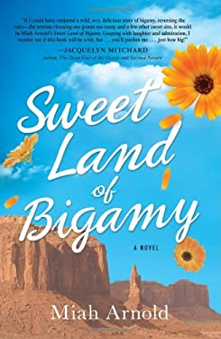 Sweet Land of Bigamy 9781440541896