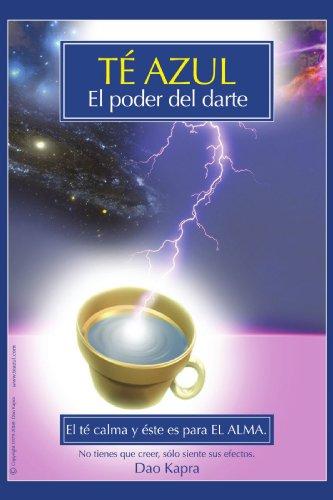 T Azul: El Poder del Darte 9781440123597