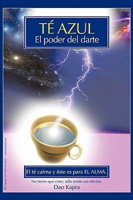 T Azul: El Poder del Darte 9781440123610