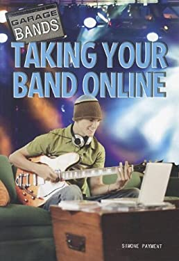 Taking Your Band Online 9781448856602