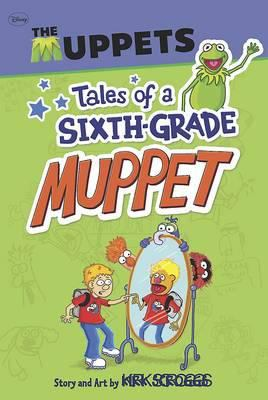 Tales of a Sixth Grade Muppet