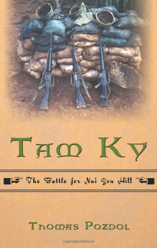 Tam KY: The Battle for Nui Yon Hill 9781440187834