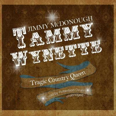 Tammy Wynette: Tragic Country Queen 9781441726681