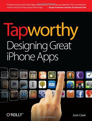 Tapworthy: Designing Great iPhone Apps 9781449381653