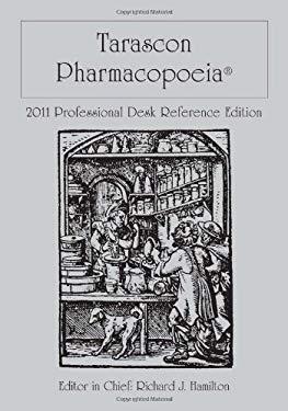 Tarascon Pharmacopoeia: Professional Desk Reference Edition 9781449600693