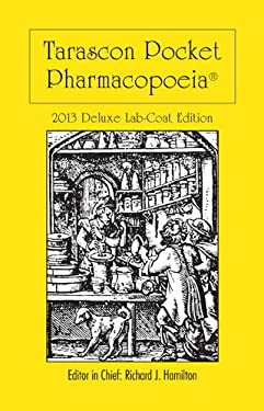 Tarascon Pocket Pharmacopoeia 2013 Deluxe Lab-Coat Edition 9781449673611