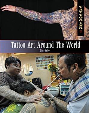 Tattoo Art Around the World 9781448846221
