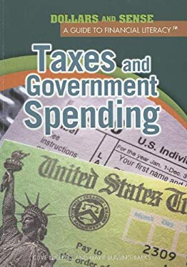Taxes and Government Spending 9781448847259