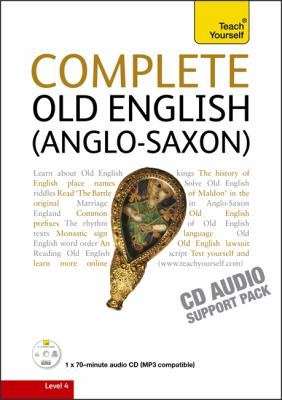 Teach Yourself Complete Old English (Anglo-Saxon) 9781444104202
