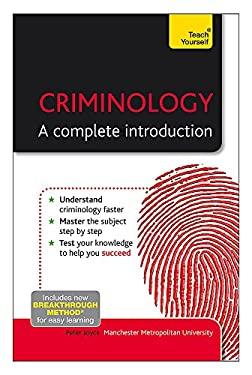 Criminology: The Essentials 9781444170238
